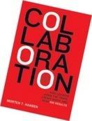 Building A CollaborarativeBusiness | Building Innovation Bridges | Scoop.it