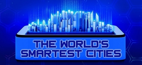 Infographic: The world's smartest cities | IELTS, ESP, EAP and CALL | Scoop.it