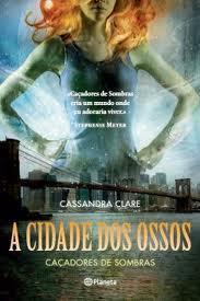 A cidade dos Ossos (Caçadores de Sombras#1) | Tigerbutterfly95 | Scoop.it