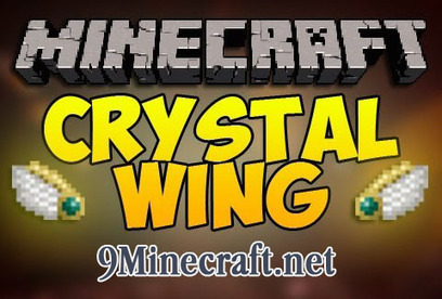 Crystal Wing Mod 1.7.2, 1.6.4, 1.6.2, 1.5.2 | Mod Minecraft | Mods for Minecraft | Scoop.it