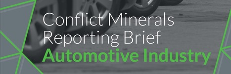 Conflict Minerals Filings and the Automotive Industry | Supply chain News and trends | Scoop.it