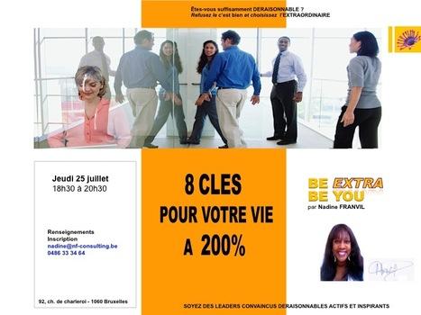 http://8 CLES POUR VOTRE VIE A 200% | BE EXTRA BE YOU | Scoop.it