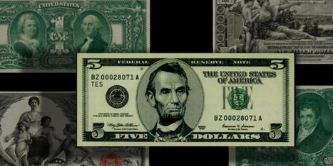 The changing face of U.S. currency | INTRODUCTION TO THE SOCIAL SCIENCES DIGITAL TEXTBOOK(PSYCHOLOGY-ECONOMICS-SOCIOLOGY):MIKE BUSARELLO | Scoop.it