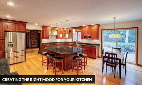 Creating the Right Mood for Your Kitchen | Kitchen Solvers Franchise | Home Improvement Franchise | Scoop.it