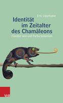 Eric Lippmann im Gespräch über sein neues Buch: »Identität im Zeitalter des Chamäleons« | Vandenhoeck & Ruprecht - Verlag für wissenschaftliche Literatur | Persoenlichkeit & Kompetenz | Scoop.it