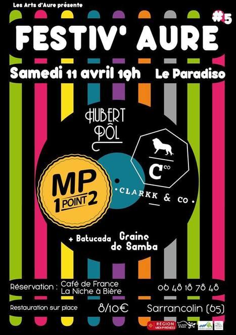 Festiv'Aure à Sarrancolin le 11 avril | Vallée d'Aure - Pyrénées | Scoop.it