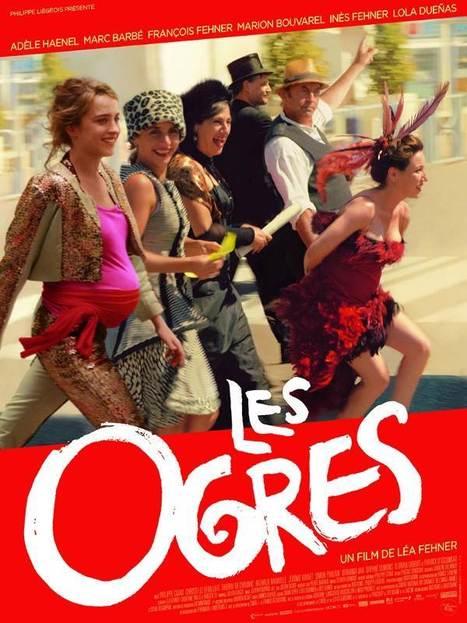 Les Ogres / Léa Fehner | Nouveautés DVD | Scoop.it