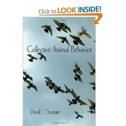 Collective Animal Behavior (by David J. T. Sumpter) | CxBooks | Scoop.it