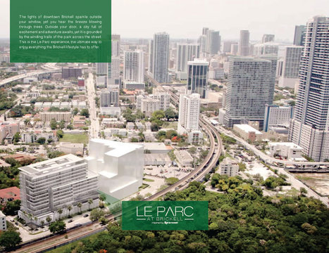 Le Parc at Brickell, Condos in Brickell Miami, Florida | GARRTECH INVESTMENTS | Scoop.it