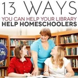 Thirteen Ways to Help Your Library Help Homeschoolers | Artículos Homeschooling | Scoop.it