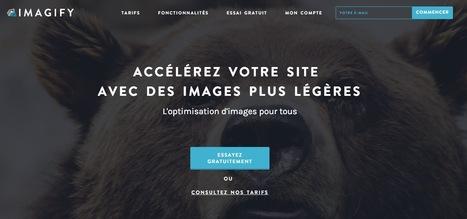 Imagify - Compression d'image en ligne et pour CMS   Réseaux Sociaux et Web : Nouvelles   Scoop.it