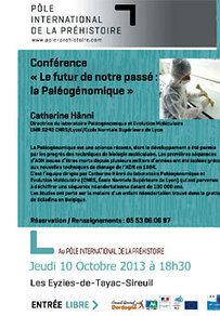 FRANCE : Le futur de notre passé : la Paléogénomique - Conférence | World Neolithic | Scoop.it