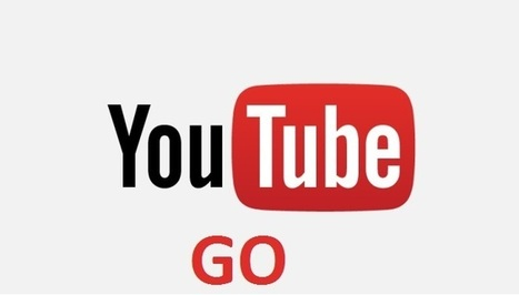 YouTube Go est une appli YouTube pour réduire la consommation du forfait mobile | Référencement internet | Scoop.it
