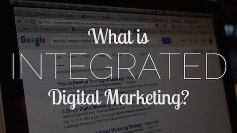 What is Integrated Digital Marketing (IDM)? | infographics | Scoop.it
