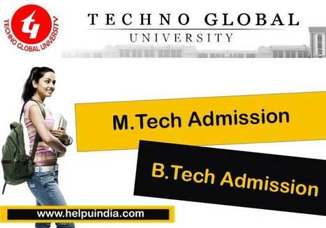 Techno Global University M.Tech, B.Tech Admission   B.Tech & M.Tech Shridhar University   Scoop.it