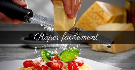 Raper facilement avec Microplane - Essor | Cuisine et cuisiniers | Scoop.it
