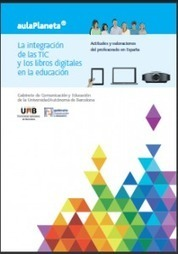 La integración de las TIC y los libros digitales en la educación. Actitudes y valoraciones del profesorado en España | docuCUED | Scoop.it