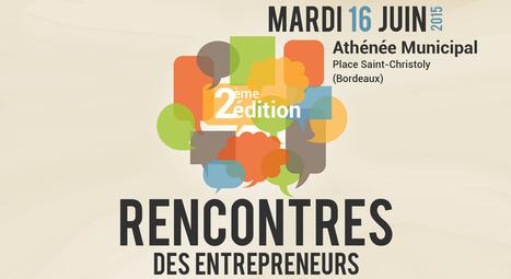 Evènements | Association Bordeaux Entrepreneurs | Bordeaux | Scoop.it