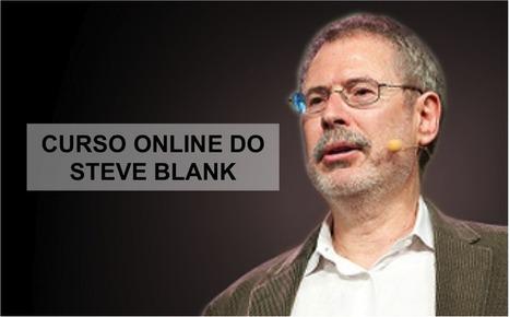 Curso Online do Steve Blank | Startup Biz Model - Modelos de ... | A&E | Scoop.it