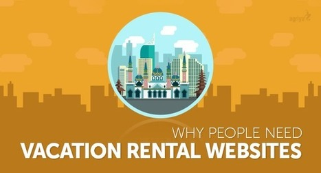 Why need advanced vacation rental websites | Airbnb Clone Script,Vacation Rental Software,Apartment rental software | Scoop.it