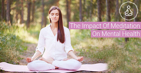 How Can Meditation Benefit Your Mental Health? | CBT Associates | General | Scoop.it