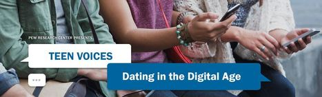 Teen Voices: Dating in the Digital Age | Pew Research Center | iPads in Education | Scoop.it