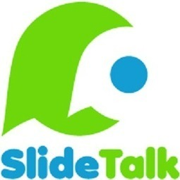 SlideTalk - share presentations as engaging talking videos | EDUCACIÓN 3.0 - EDUCATION 3.0 | Scoop.it