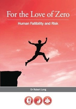 For the Love of Zero, Human Fallibility and Risk - Safety and Risk Management | OHS 11026 Mining Quests | Scoop.it