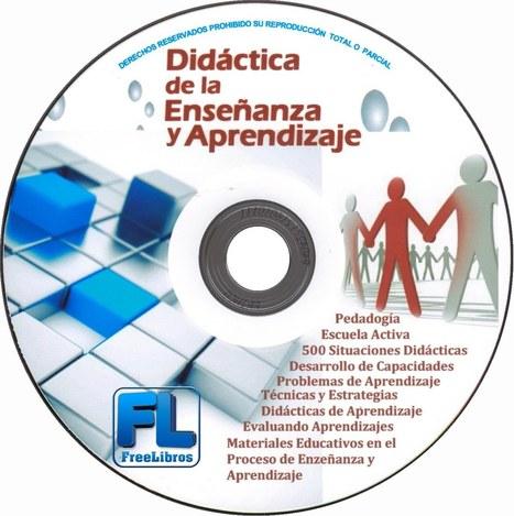 Didáctica de la enseñanza y aprendizaje | FreeLibros | Educacion, ecologia y TIC | Scoop.it