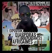 Afrique: exposition 50 ans d'indépendances Africaines | Actions Panafricaines | Scoop.it