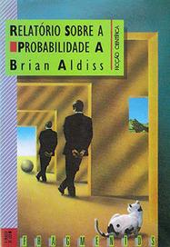 A Lâmpada Mágica: Lido: Relatório Sobre a Probabilidade A | Paraliteraturas + Pessoa, Borges e Lovecraft | Scoop.it