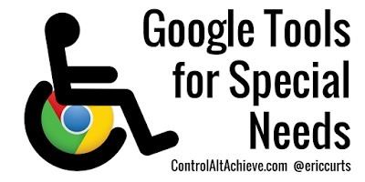 21 Chrome Extensions for Struggling Students and Special Needs @ericcurts | tools for learning and teaching | Scoop.it
