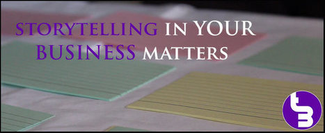 Why Storytelling Matters To Your Business - YES Your Business! | TURNDOG | Scoop.it