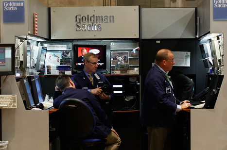 'Goldman Sachs rules the world' | Bankster | Scoop.it