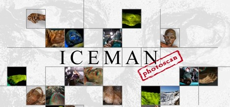 Iceman Photoscan | Histories Mysteries | Scoop.it
