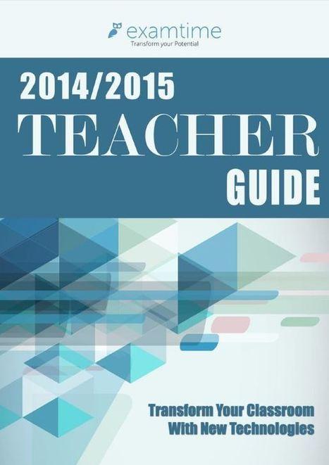 Technology in Education: Teacher Guide 2014/2015 | ExamTime | Technology in Art And Education | Scoop.it