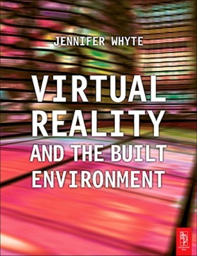 Virtual Reality and the Built Environment | 3D Virtual Reality | Scoop.it