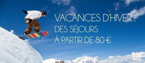 Team Chambé - Des séjours à la montagne à petits prix ! - 23/11/2015 | Départ 18:25 - Programme de l'ANCV | Scoop.it
