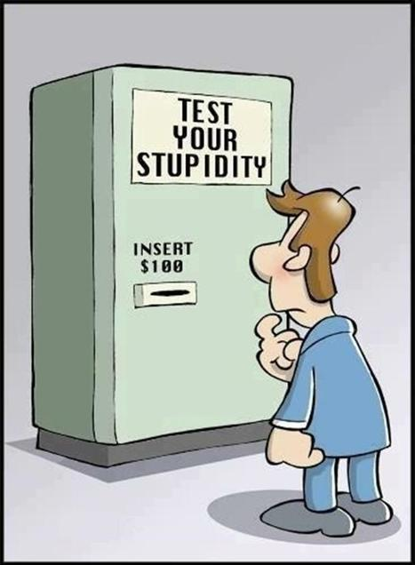 Test Your Stupidity | Intresting | Scoop.it