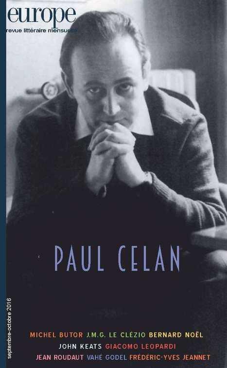 [vient de paraître] revue Europe n° 1049-1050 - Paul Celan - septembre / octobre 2016 | TdF  |    Critique & Revues | Scoop.it