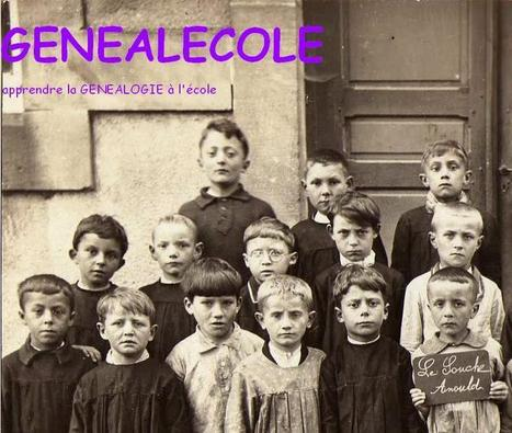Blog du jour (69) : GENEALECOLE | Rhit Genealogie | Scoop.it