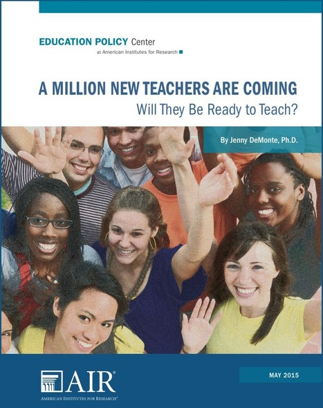A Million New Teachers Are Coming: Will They Be Ready to Teach? | Education Policy Centre | Educational Technology: Leaders and Leadership | Scoop.it