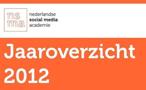 NSMA Social Media Jaaroverzicht 2012 | Social Media & sociaal-cultureel werk | Scoop.it
