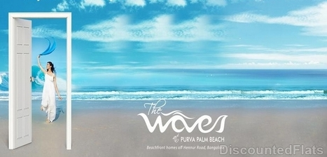 Find Your Dream Flat in Purva The Waves at Hennur Road Bangalore | flats in bangalore | Scoop.it