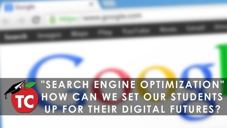 Search Engine Optimization: How can teachers use these skills to teach our students digital citizenship? by Jeffrey Bradbury | Bhive | Scoop.it