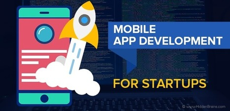 Why Startups Should Invest in Mobile Application Development? | ifabworld | Scoop.it