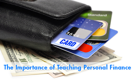 The Importance of Teaching Personal Finance   Education Articles and Resources   Scoop.it