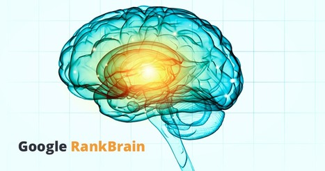 How Does Google RankBrain Affect SEO in 2016? | AtDotCom Social media | Scoop.it