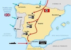 1941: Operación Félix, recuperar Gibraltar | Enseñar Geografía e Historia en Secundaria | Scoop.it