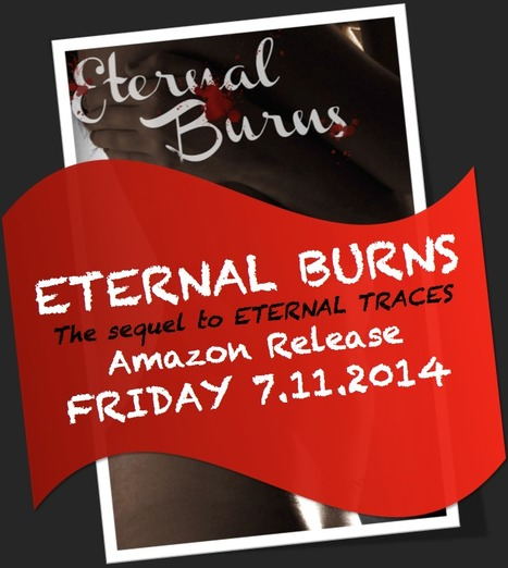 IR Paranormal Romance ETERNAL BURNS Released on Amazon | For Lovers of Paranormal Romance | Scoop.it